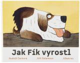 Baby knížka leporelo Jak Fík vyrostl Jiří Šalamoun